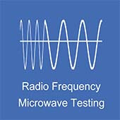 Radio Frequency Microwave Testing